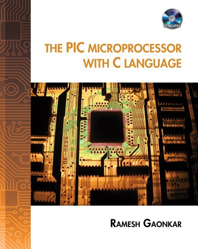 Student CD for Gaonkar's The PIC Microprocessor with C Language by Delmar Cengage Learning