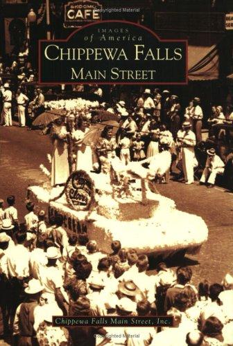 Chippewa Falls Main Street   (WI)  (Images of America)