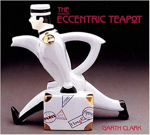 Ebook gratuit pour iphone The Eccentric Teapot: Four Hundred Years of Invention PDF FB2 iBook by Garth Clark