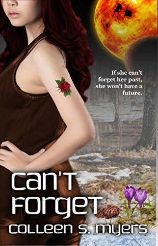 Can't Forget by [Myers, Colleen S.]