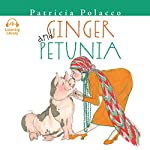 Ginger and Petunia | Patricia Polacco