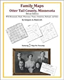Family Maps of Otter Tail County, Minnesota, Deluxe Edition : With Homesteads, Roads, Waterways, Towns, Cemeteries, Railroads, and More, Boyd, Gregory A., 1420313568