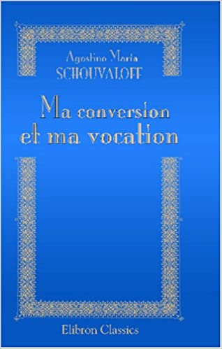 Livres Ma conversion et ma vocation pdf, epub