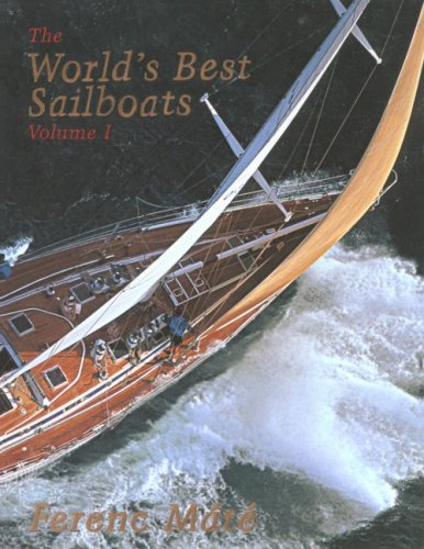 The World's Best Sailboats: A Survey