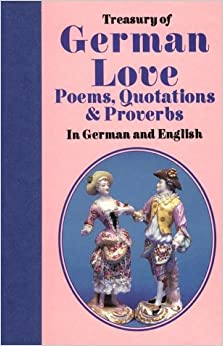 Treasury of German Love: Poems, Quotations and Proverbs (Treasury of Love)