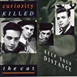 Keep Your Distance /  Curiosity Killed The Cat