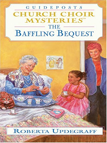 The Baffling Bequest (Church Choir Mysteries #24)
