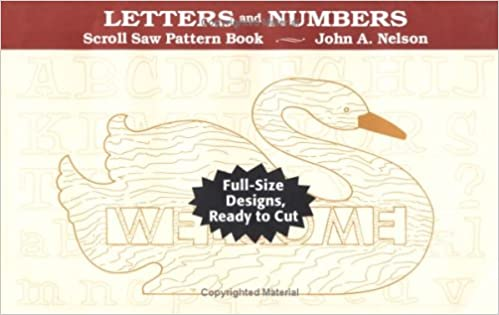 Scroll saw letters numbers scroll saw pattern book john a scroll saw letters numbers scroll saw pattern book john a nelson 9780811730754 amazon books spiritdancerdesigns Gallery