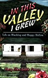 In This Valley I Grew, Mary Preece, 1413793991