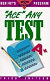 Ace Any Test (Ron Frys How to Study Program)