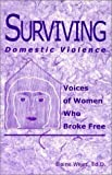Surviving Domestic Violence, Elaine Weiss, 1888106964
