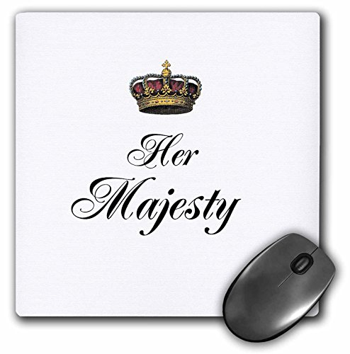 3dRose 8 X 8 X 0.25 Her Majesty Part Of A His And Hers Mr. And Mrs. Couple Gift Set Funny Princess Queen Fun Humor Mouse Pad (mp_112870_1)
