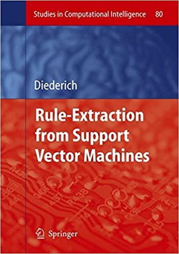 Rule Extraction from Support Vector Machines (Studies in Computational Intelligence)