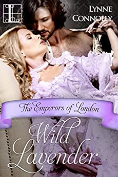 Wild Lavender (Emperors Of London) by [Connolly, Lynne]