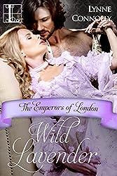 Wild Lavender (Emperors Of London)