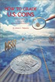 N.C.I. Grading Guide: A Step-by-step approach to the grading of uncirculated and proof coins