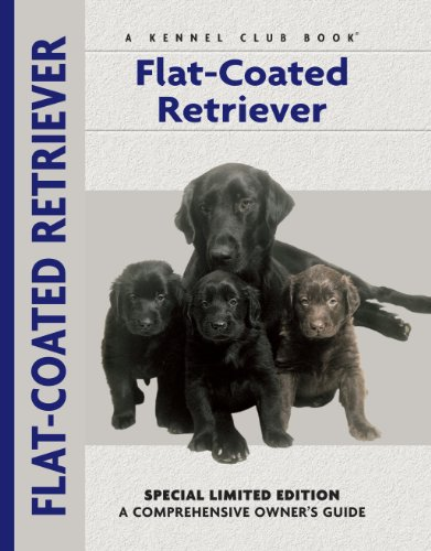 Flat-Coated Retriever (Comprehensive Owner's Guide) ()