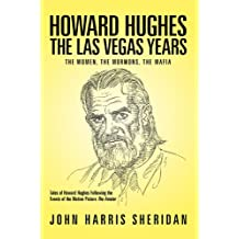 Howard Hughes: The Las Vegas Years