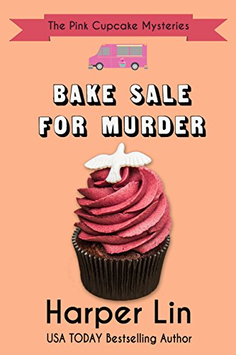 Bake Sale for Murder (The Pink Cupcake Mysteries Book 7)]()