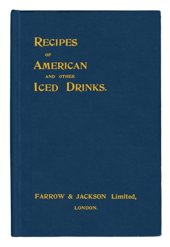 Recipes of American and Other Iced Drinks PDF