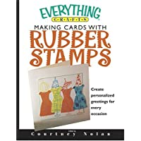 Everything Crafts-Making Cards With Rubber Stamps