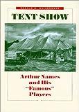 Tent Show, Donald W. Whisenhunt, 089096954X