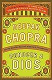 Conocer a Dios, Deepak Chopra, 0307475816