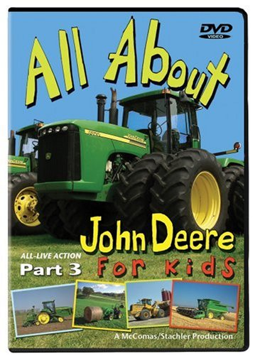 All About John Deere for Kids Part 3 ()