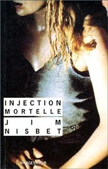 Injection mortelle par Nisbet