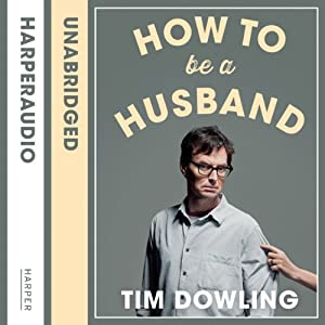 How to Be a Husband Audiobook