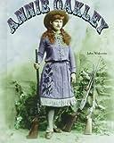 Annie Oakley, John F. Wukovits, 0791039064