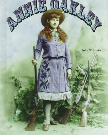 Annie Oakley (Legends of the - 4 Squared Oakley