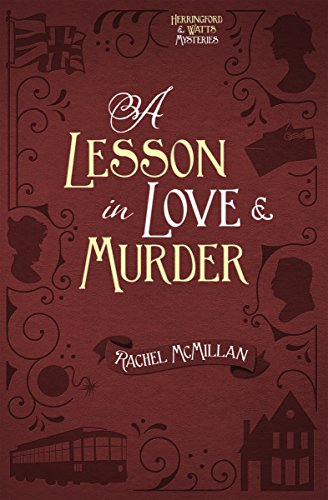 A Lesson in Love and Murder (Herringford and Watts Mysteries Book 2) by [McMillan, Rachel]