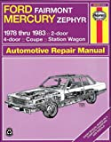 Ford Fairmont Mercury Zephyr, 1978-1983, John Haynes and Larry Warren, 0856969583