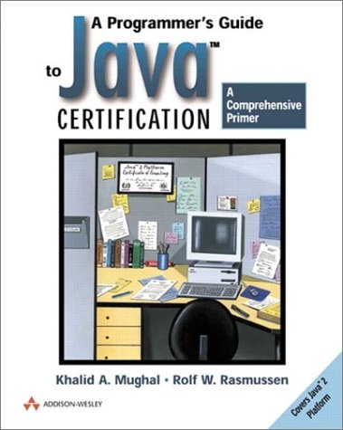 A Programmer's Guide to Java (tm) Certification