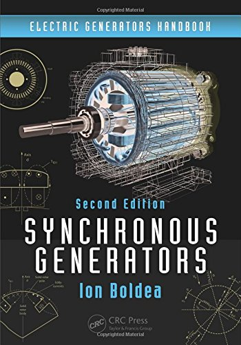 Synchronous Generators (Electric Generators Handbook) (Volume 1)