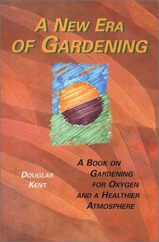 A New Era of Gardening