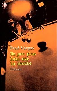 Un peu plus loin sur la droite, Vargas, Fred