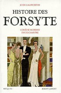 Bouquins - Histoire des Forsyte, tome 2 : Comédie moderne - Fin de chapitre par Galsworthy