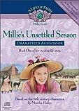 Millie's Unsettled Season Dramatized Audiobook (Life of Faith, A: Millie Keith Series)