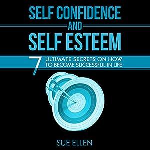Self Confidence and Self Esteem Audiobook