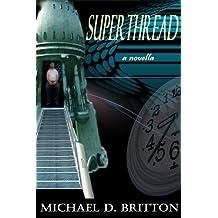 Superthread