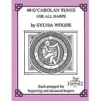 40 O'Carolan Tunes for All Harps