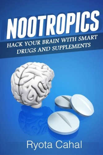 Nootropics Brain Smart Drugs Supplements