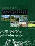 Designing the New Landscape, Sutherland Lyall, 0500280339
