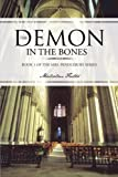 The Demon in the Bones, Malcolm Foster, 1491876301