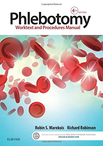 323279406 - Phlebotomy: Worktext and Procedures Manual, 4e