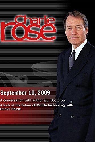Charlie Rose -E.L. Doctorow / Daniel Hesse (September 10, 2009)