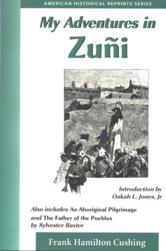 My Adventures in Zuñi
