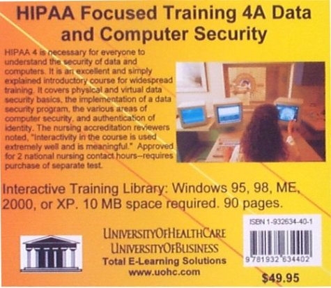 HIPAA Focused Training 4A Data and Computer Security by UniversityOfHealthCare